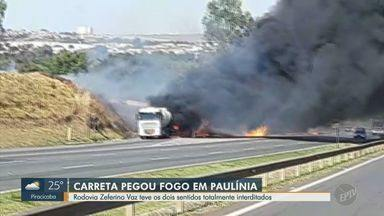 Carreta carregada com etanol pega fogo na Rodovia Zeferino Vaz, em Paulínia - Rodovia Professor Zeferino Vaz (SP-332) chegou a ficar totalmente bloqueada devido ao incêndio.