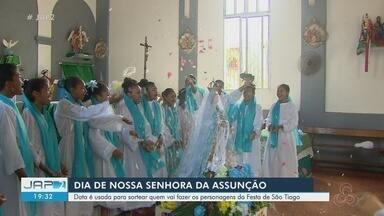 Dia de N. Sra. da Assunção tem sorteio de personagens para Festa de São Tiago, no AP - Padroeira de Mazagão foi celebrada nesta quinta-feira (15).
