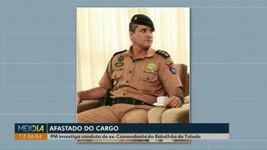 PM investiga conduta de comandante afastado do Batalhão de Toledo - O tenente-coronel Gustavo Rocha é acusado de dirigir a viatura com a carteira cassada, levar mulheres durante a madrugada para o batalhão e uso indevido de diárias.
