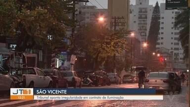 Tribunal aponta irregularidade em contrato de iluminação em São Vicente, SP - Prefeito e Secretário de Obras de São Vicente foram multados pelo Tribunal de Contas do Estado.