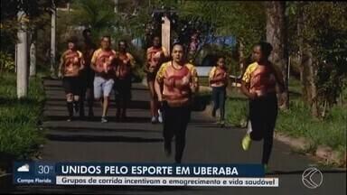 Grupos de corrida em Uberaba viram opção para manter o corpo e a mente saudáveis - Confira histórias de superação além das manhãs e tardes de corrida na cidade