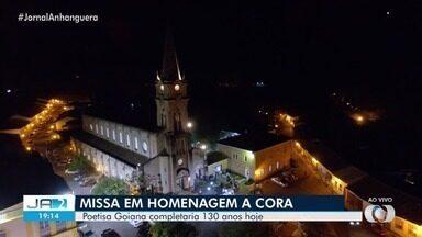 Missa homenageia os 130 anos de Cora Coralina - Poetisa faria aniversário nesta terça-feira.