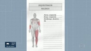 Sequestrador foi baleado na perna esquerda, braço esquerdo, antebraço direito e no tórax - William Agusto da Silva chegou a ser levado para o hospital Souza Aguiar, onde foi constatada a morte dele.