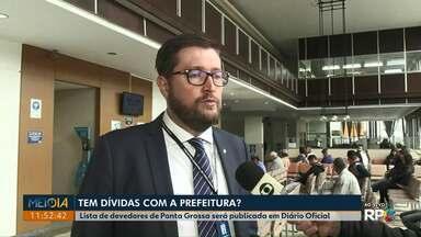 Diário Oficial publicará lista de moradores que devem para a Prefeitura de Ponta Grossa - 10 mil contribuintes devem cerca de R$ 6,5 milhões para os cofres públicos.