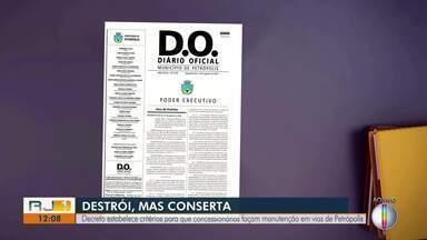 Decreto estabelece critérios para que concessionárias façam manutenção em vias - Caso acontece em Petrópolis.