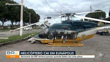Helicóptero da Polícia Rodoviária Federal tenta pousar e bate em uma placa, em Eunápolis - Aeronave cai de uma altura de três metros.