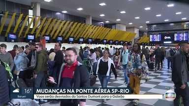 Mudanças na ponte aérea SP-Rio - Obra para melhorar segurança da pista do Santos Dumont causa desvio de voos para o aeroporto do Galeão