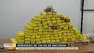 Mais de 100kg de maconha é apreendido em Vila Velha - Droga estava enterrada em quintal de uma casa no bairro Terra Vermelha.