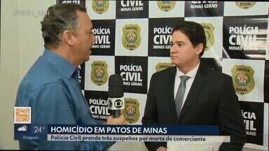 Trio é preso por latrocínio contra comerciante em mercearia de Patos de Minas - Crime ocorreu em março. Conforme investigações, comerciante guardava grande quantidade de dinheiro na mercearia. Polícia disse que ele reagiu a assalto.
