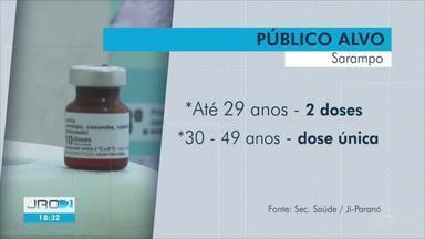 Cerca de 2 mil crianças devem ser vacinadas contra o sarampo em Ji-Paraná - Novo grupo foi incluindo na campanha de vacinação contra o sarampo