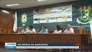 Encontro do Conselho Nacional das Populações Extrativista debate proteção da Amazônia - Programação aconteceu nesta sexta-feira (23), na UEAP.