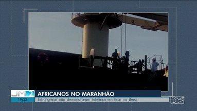 Africanos achados clandestinamente em navio em São Luís não querem ficar no Brasil - Eles se reuniram nesta sexta (23) com representantes da Defensoria Pública da União após serem libertados por chegarem ilegalmente no Brasil.