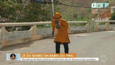 Zé do Bairro volta a Barra do Piraí e confere se problema de barranco foi resolvido - Moradores do bairro Santo Antônio se preocupavam com a falta de muro de contenção no barranco. Inspetor das comunidades voltou para conferir se problema foi resolvido.