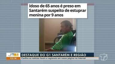 Idoso preso por estupro de vulnerável é destaque no G1 Santarém e região - Confira essa e outras notícias acessando o portal.