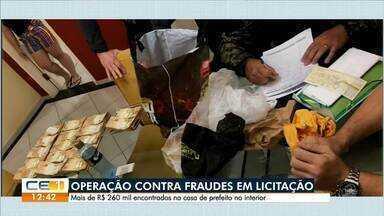 Operação contra fraudes em licitação apreende mais de R$ 260 mil em casa de prefeito - Saiba mais em g1.com.br/ce