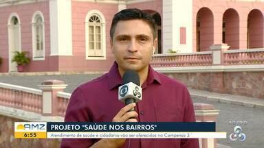 Grupo Rede Amazônica promove 'Saúde nos Bairros' neste sábado (31), em Manaus - Ação ocorre no bairro Compensa.