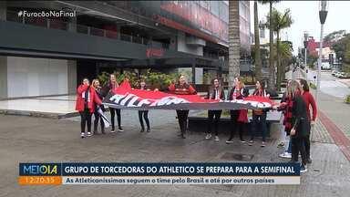 Grupo de torcedoras do Athletico se prepara para a semifinal da Copa do Brasil - As Atleticaníssimas seguem o time pelo Brasil e até por outros países.
