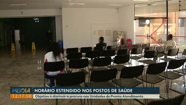 Postos de saúde de Foz do Iguaçu vão atender em horário estendido - Medida é para diminuir a procura nas Unidades de Pronto Atendimento.
