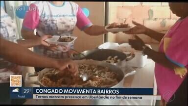 Congadeiros realizam atividades nas comunidades de Uberlândia neste fim de semana - Ternos participaram de almoço, bingo, visitas, arrecadações e terços; confira.