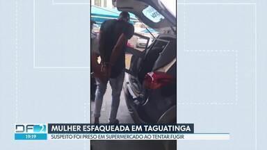 Mulher é esfaqueada em Taguatinga - O crime foi no Shopping Popular da cidade. O suspeito foi preso num hipermercado que fica perto, ao tentar fugir. A vítima está internada no Hospital Regional de Taguatinga.