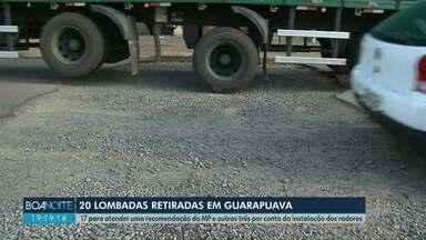 Prefeitura de Guarapuava retira lombadas para cumprir recomendação do MP - Além da recomendação do Ministério Público, a instalação de radares também motivou a retirada de algumas lombadas.