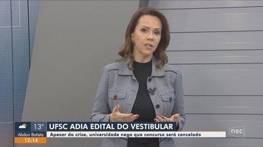Universidade Federal de Santa Catarina adia edital do vestibular - Universidade Federal de Santa Catarina adia edital do vestibular