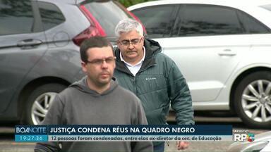 Justiça condena réus na operação Quadro Negro - Doze pessoas foram condenadas, entre elas o ex-diretor da secretaria de Educação
