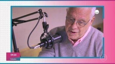 Antonio Fagundes fala sobre o podcast 'Clube do Livro do Fagundes' - Ator conta para Ana Maria sobre o programa que ele comanda no Gshow