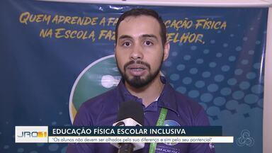 Educação Física Inclusiva nas escolas - Projeto pretende atender todos os alunos.