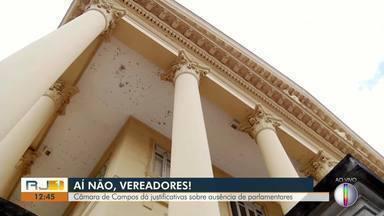 Câmara de Campos dá justificativas sobre ausiência de parlamentares - Sessão foi encerrada nesta semana porque 15 dos 25 vereadores faltaram.
