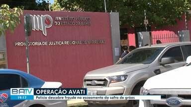 Operação de combate à sonegação fiscal cumpre 13 mandados de busca e apreensão na Bahia - A ação foi deflagrada depois que a polícia descobriu fraude no escoamento da safra de grãos no estado.