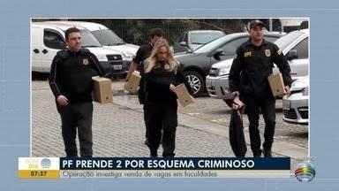Dois foragidos da Operação Vagatomia são presos pela Polícia Federal - Ação investiga venda de vagas em faculdades.