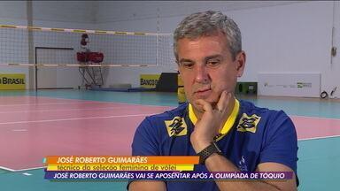 José Roberto Guimarães vai se aposentar após a Olimpíada de Tóquio - José Roberto Guimarães vai se aposentar após a Olimpíada de Tóquio