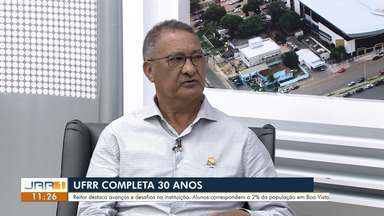 Reitor da Universidade Federal de Roraima fala sobre os 30 anos da instituição - Jeferson Fernandes explica a importância da universidade na história e formação de Roraima.