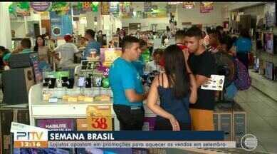 Semana Brasil oferece promoções par aquecer vendas no comércio - Semana Brasil oferece promoções par aquecer vendas no comércio