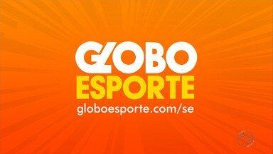 Confira o Globo Esporte deste sábado (14/09) - Programa destaca Copa TV Sergipe e remanescentes dos dois acessos do Confiança.