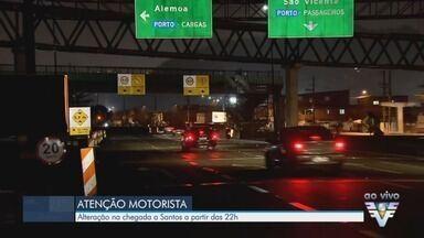 Obras alteram tráfego de veículos na entrada de Santos - Fluxo é desviado a partir das 22h.