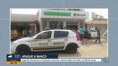 Agência bancária é assaltada em Itati - Criminosos fizeram refém.