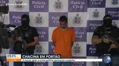 Polícia apresenta suspeitos de chacina no bairro de Portão, em Salvador - Seis pessoas morreram no crime, que ocorreu há quatro meses.
