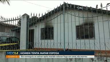 Homem tenta matar esposa e morre queimado - Caso foi registrado em Foz do Iguaçu.