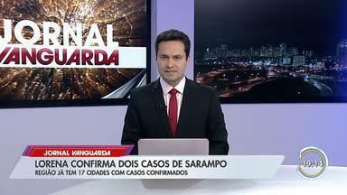Região soma 99 casos de sarampo em 17 cidades - Lorena e Pinda confirmaram casos nesta quinta-feira (19).
