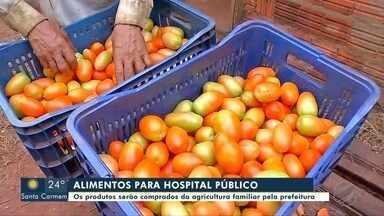 Hospital público de Tangará da Serra vai comprar alimentos da agricultura familiar - Hospital público de Tangará da Serra vai comprar alimentos da agricultura familiar