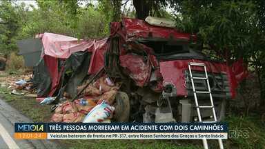 Três pessoas morrem em acidente enter dois caminhões - O acidente foi entre Nossa senhora das Graças e Santo Inácio, na PR-317.