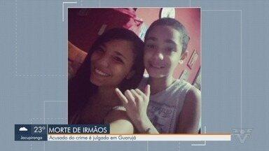 Acusado de assassinar ex-namorada e irmão vai à julgamento em Guarujá - Crime ocorreu em 2017. Segundo a Polícia, ele não se conformava com o fim do relacionamento.
