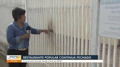Restaurante Popular está fechado desde 2018 para reforma - Moradores pedem por reabertura do local.