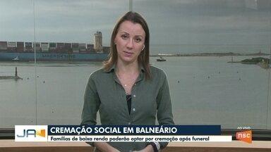 Em Balneário Camboriú, famílias de baixa renda poderão optar por cremação após funeral - Em Balneário Camboriú, famílias de baixa renda poderão optar por cremação após funeral