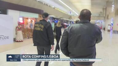 Polícia Federal prende oito suspeitos de tráfico internacional de drogas em SP e MG - Funcionários que trabalhavam no Aeroporto de Confins estão entre os suspeitos de participar da quadrilha. Grandes quantidades de cocaína eram mandadas para a Europa.