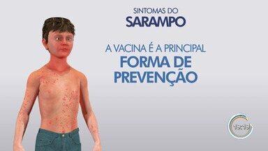 São Sebastião confirma primeiro caso de sarampo - Vítima é uma jovem de 21 anos.
