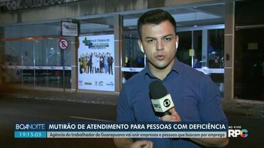 Agência do trabalhador faz mutirão de atendimento para pessoa com deficiência - Agência de Guarapuava vai unir empresas e pessoas que buscam por emprego