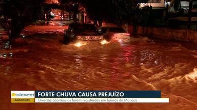 Em Manaus, chuva forte deixa ruas alagadas - Diversas ocorrências foram registradas.